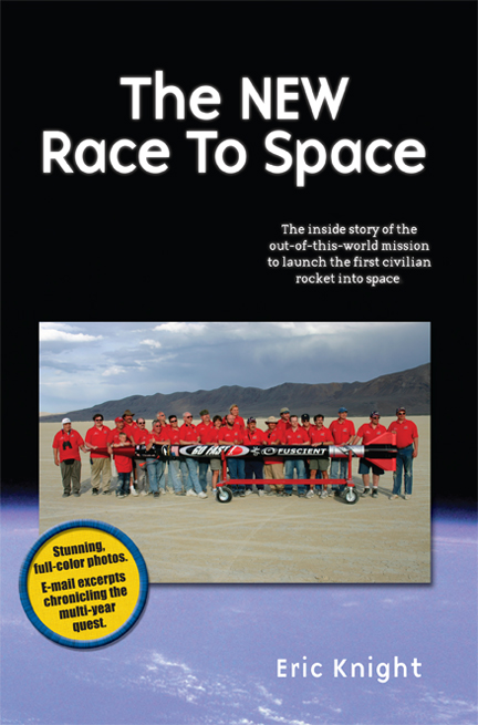 Front cover of The New Race To Space book by Eric Knight